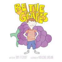 Be the Grapes