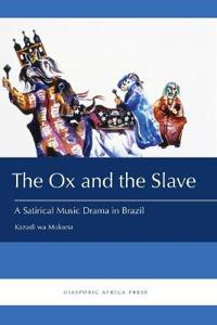 The Ox and the Slave