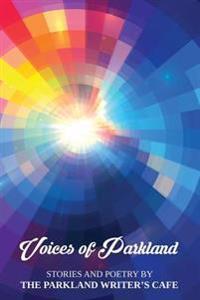 Voices of Parkland