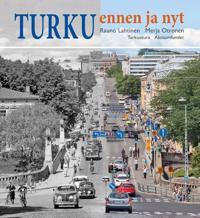 Turku ennen ja nyt