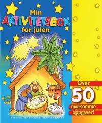 Min aktivitetsbok for julen. Over 50 morsomme oppgaver!