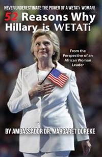 Hillary Is Wetati: Never Underestimate the Power of a Wetati Woman! (Black and White Edition)