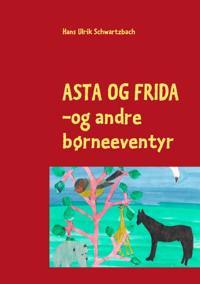 Asta Og Frida