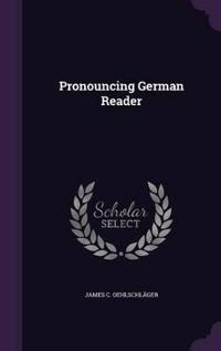 Pronouncing German Reader