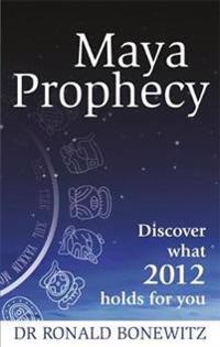 Maya Prophecy