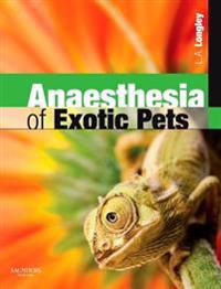Anaesthesia of Exotic Pets E-Book