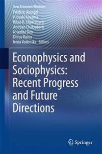 Econophysics and Sociophysics: Recent Progress and Future Directions