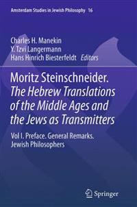 Die Hebraeischen Uebersetzungen Des Mittelalters Und Die Juden Als Dolmetscher