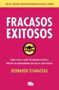 Fracasos Exitosos/ Successful Failures