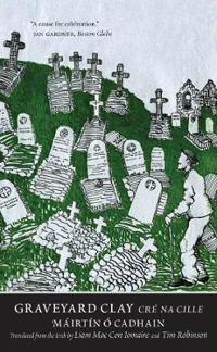 Graveyard Clay / Cre na Cille