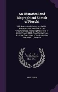 An Historical and Biographical Sketch of Fieschi