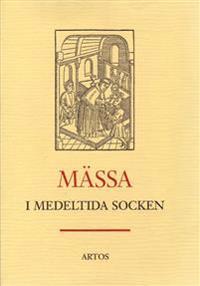Mässa i medeltida socken