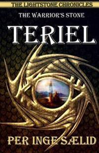 Teriel (the Warrior's Stone) the Lightstone Chronicles, Book 1