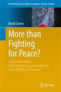 More than Fighting for Peace?