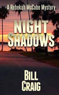 Night Shadows: A Rebekah McCabe Mystery