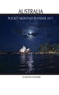 Australia Pocket Monthly Planner 2017: 16 Month Calendar