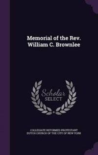Memorial of the REV. William C. Brownlee