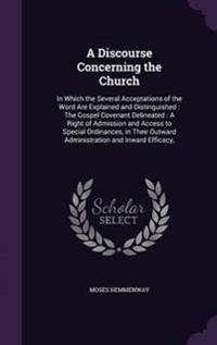 A Discourse Concerning the Church