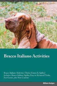 Bracco Italiano Activities Bracco Italiano Activities (Tricks, Games & Agility) Includes