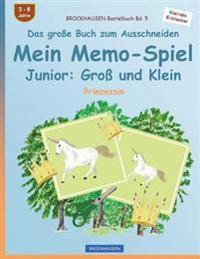 Brockhausen Bastelbuch Bd. 5 - Das Grosse Buch Zum Ausschneiden - Mein Memo-Spiel Junior: Gross Und Klein: Prinzessin