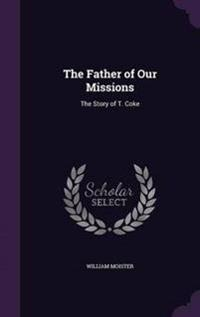 The Father of Our Missions