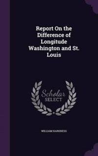 Report on the Difference of Longitude Washington and St. Louis