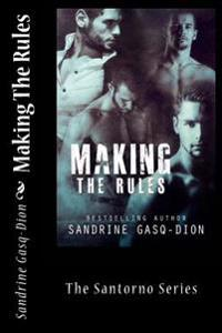 Making the Rules: The Santorno Series