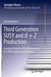 Third Generation Susy and T T +z Production