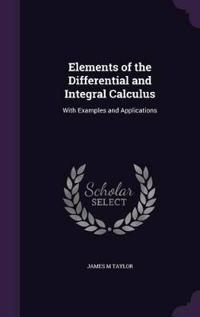 Elements of the Differential and Integral Calculus