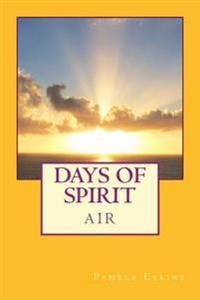 Days of Spirit: Air