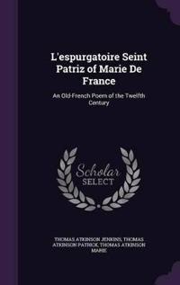 L'Espurgatoire Seint Patriz of Marie de France
