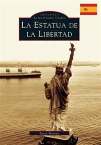 Statue of Liberty, the (Spanish Version)