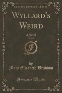 Wyllard's Weird, Vol. 2 of 3