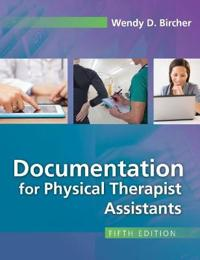 Documentation for Physical Therapist Assistants