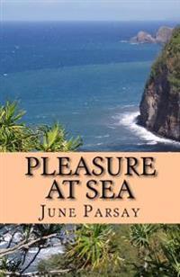 Pleasure at Sea