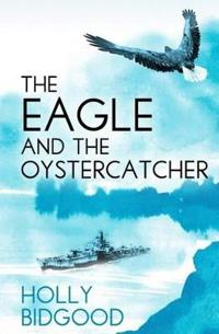 The The Eagle and The Oystercatcher