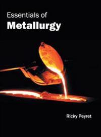 Essentials of Metallurgy