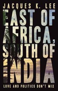 East of Africa, South of India