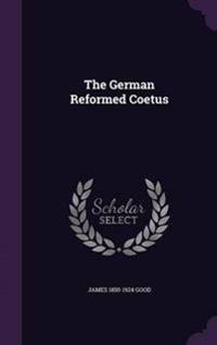 The German Reformed Coetus