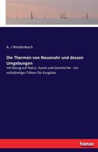 Die Thermen Von Neuenahr Und Dessen Umgebungen