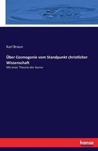Uber Cosmogonie Vom Standpunkt Christlicher Wissenschaft