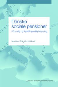 Danske sociale pensioner i EU-retlig og ligestillingsretlig belysning