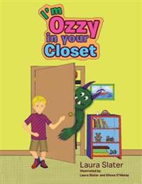 I'm Ozzy in Your Closet