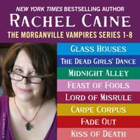 Morganville Vampires: Books 1-8
