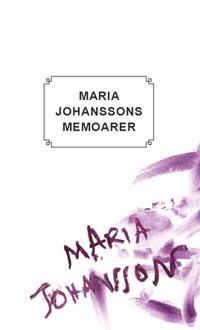 Maria Johanssons memoarer