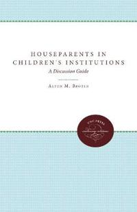 Houseparents in Children's Institutions