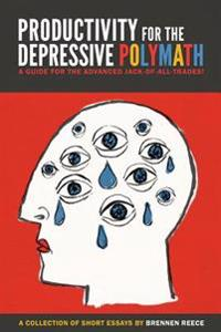 Productivity for the Depressive Polymath