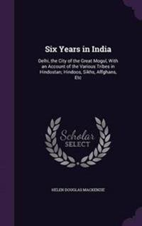 Six Years in India