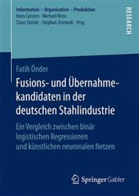 Fusions- Und  bernahmekandidaten in Der Deutschen Stahlindustrie