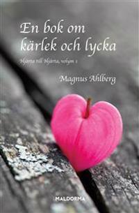 En bok om kärlek och lycka